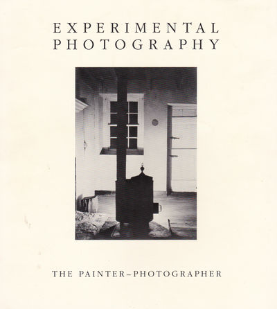 Image for EXPERIMENTAL PHOTOGRAPHY: The Painter-Photographer.