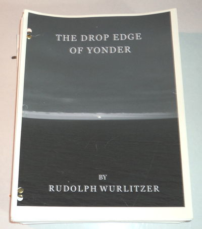 "Image for RUDY WURLITZER MANUSCRIPTS: ZEBULON / DROP EDGE OF YONDER: ORIGINAL TYPED MANUSCRIPT DRAFTS for RUDY WURLITZER'S cult classic novel THE DROP EDGE OF YONDER together with ORIGINAL TYPESCRIPTS for his original screenplay titled ZEBULON, a movie project which he sought to market. The film project never came to fruition and Wurlitzer reworked his script into the novel ""The Drop Edge of Yonder""."