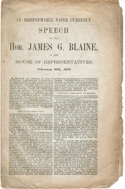 Image for AN IRREDEEMABLE PAPER CURRENCY: Speech of the Hon. James G. Blaine, in the House of Representatives, February 10th, 1876.