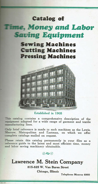 Image for CATALOG OF TIME, MONEY AND LABOR SAVING EQUIPMENT: SEWING MACHINES, CUTTING MACHINES, PRESSING MACHINES.