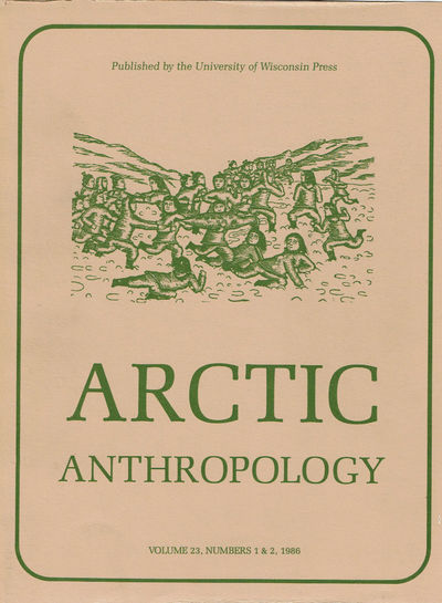 Image for ARCTIC ANTHROPOLOGY. Vol. 23, Nos. 1 & 2, 1986.