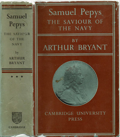 Image for SAMUEL PEPYS: THE SAVIOUR OF THE NAVY.