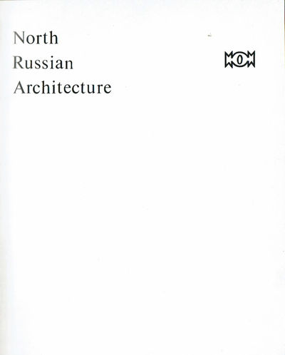 Image for NORTH RUSSIAN ARCHITECTURE.