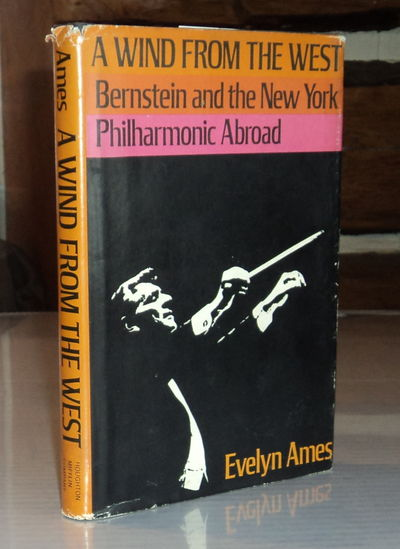Image for A WIND FROM THE WEST: Bernstein and the New York Philharmonic Abroad.
