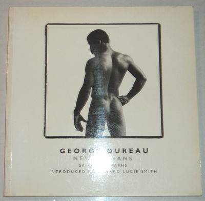 Image for GEORGE DUREAU / NEW ORLEANS / 50 PHOTOGRAPHS. Introduced by Edward Lucie-Smith.