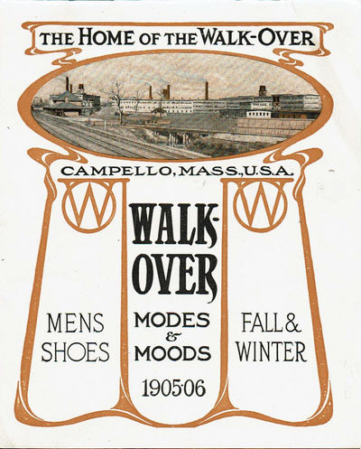 Image for THE HOME OF THE WALK-OVER / CAMPELLO, MASS., U.S.A. WALK-OVER MODES & MOODS 1905-06. MENS SHOES / FALL & WINTER.