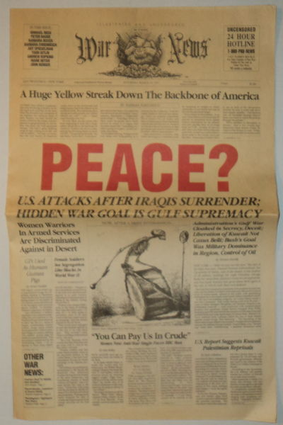 Image for WAR NEWS. Saturday, March 16, 1991. Volume One, Whole Number 2. Edited and Published by Warren Hinckle.