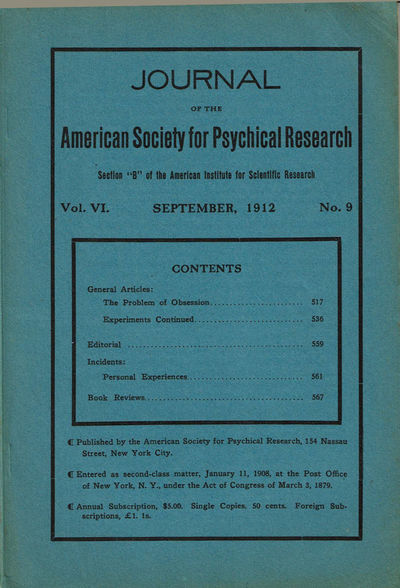 Image for JOURNAL OF THE AMERICAN SOCIETY FOR PSYCHICAL RESEARCH. Volume VI. No. 9. September, 1912.