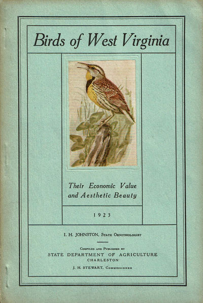 Image for BIRDS OF WEST VIRGINIA: Their Economic Value and Aesthetic Beauty.