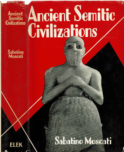 Image for ANCIENT SEMITIC CIVILIZATIONS.