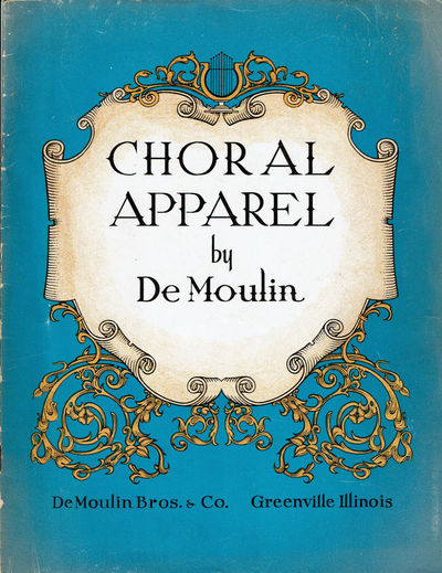 Image for DE MOULIN CREATIONS IN CHORAL APPAREL: Style Book No. 452.