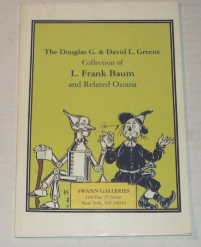 Image for THE DOUGLAS G. & DAVID L. GREENE COLLECTION OF L. FRANK BAUM AND RELATED OZIANA. Public Auction Sale 1644: Thursday, December 9, 1993 at 2:00 p.m. (Catalogue).