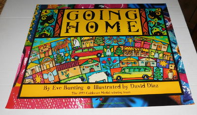 "Image for ORIGINAL POSTER Advertising the publication of EVE BUNTING'S book ""GOING HOME"" ILLUSTRATED by DAVID DIAZ."