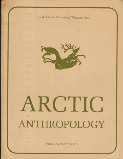 Image for ARCTIC ANTHROPOLOGY. Vol. VI, No. 2. 1970. (Cover title).