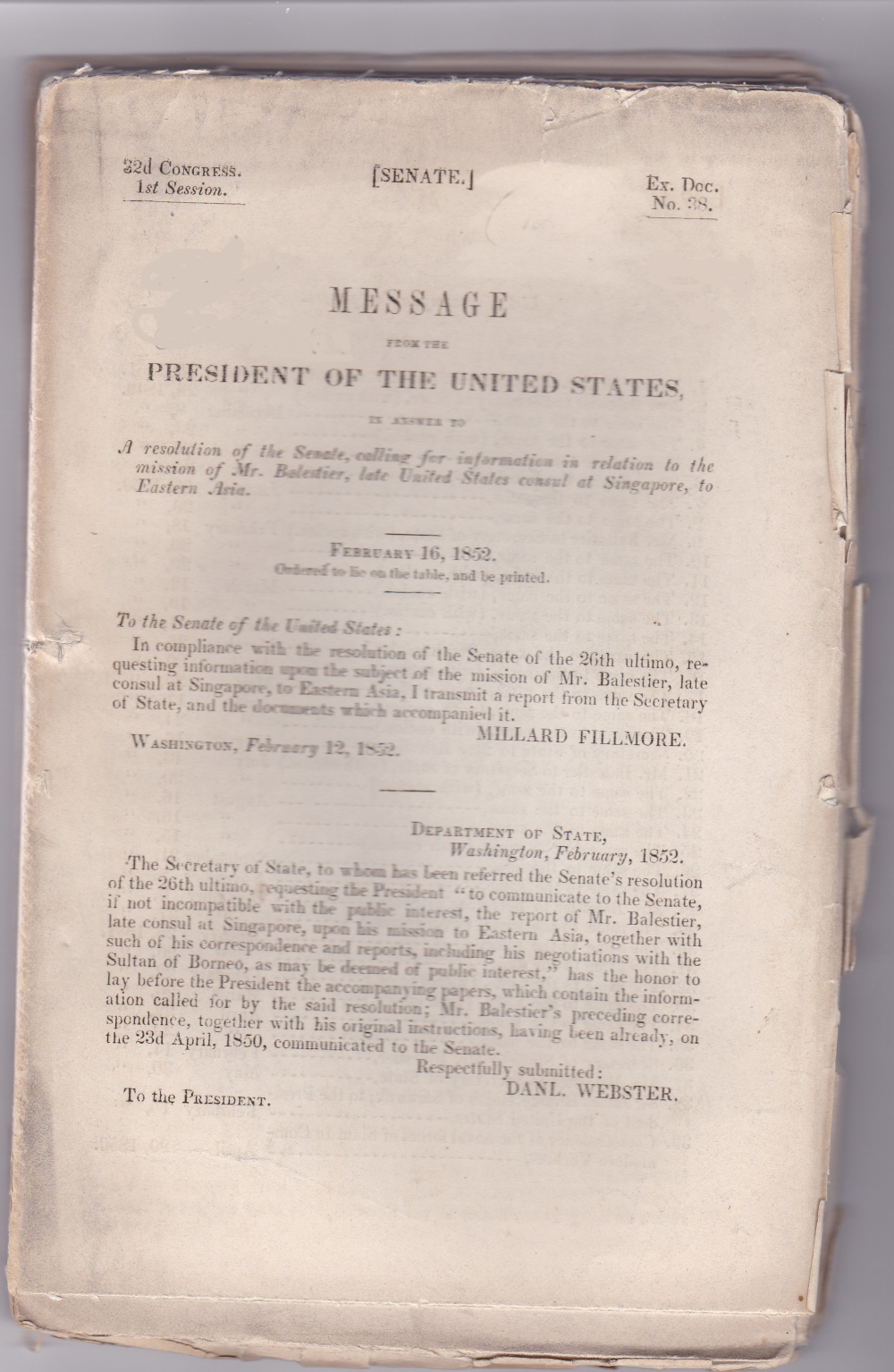 Image for [REPORT ON JOSEPH BALESTIER'S MISSION TO SIAM]: MESSAGE FROM THE PRESIDENT OF THE UNITED STATES, in answer to a resolution of the Senate, calling for information in relation to the mission of Mr. Balestier, late United States consul at Singapore, to Eastern Asia. (32d Congress. 1st Session. Ex. Doc. No. 38).