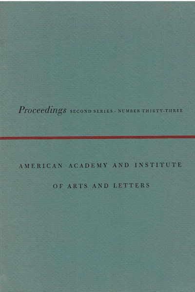 Image for PROCEEDINGS OF THE AMERICAN ACADEMY AND INSTITUTE OF ARTS AND LETTERS. Second Series, Number Thirty-Three.