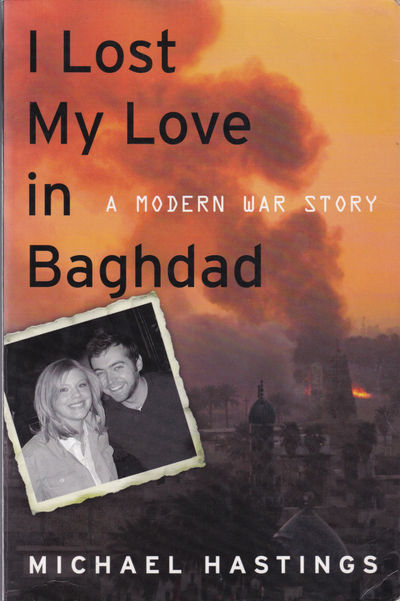 Image for I LOST MY LOVE IN BAGHDAD: A Modern War Story