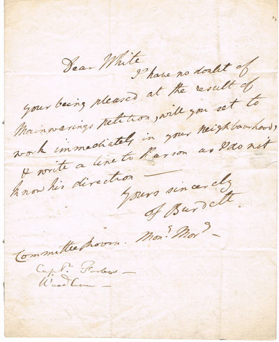 Image for AUTOGRAPH LETTER SIGNED by SIR FRANCIS BURDETT, on the verso of the correspondent's letter, regarding George Mainwaring's petition accusing Burdett of voter fraud.