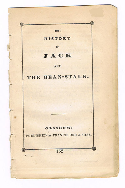 Image for THE HISTORY OF JACK AND THE BEAN-STALK.
