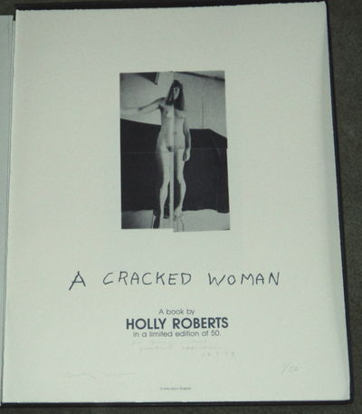 Image for A CRACKED WOMAN. A Book by Holly Roberts