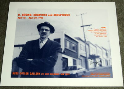 "Image for AN ORIGINAL POSTER SIGNED BY THE DIRECTOR OF ""CRUMB"", TERRY ZWIGOFF, ADVERTISING AN EXHIBITION OF ROBERT CRUMB: DRAWINGS AND SCULPTURES AT THE BESS CUTLER GALLERY AND THE NY FILM FORUM OPENING OF THE MOVIE"