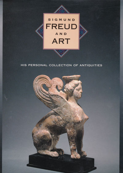 Image for SIGMUND FREUD AND ART: His Personal Collection of Antiquities.
