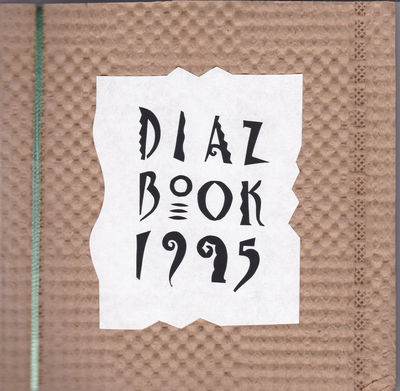 Image for DIAZ BOOK 1995. SIGNED by David Diaz.