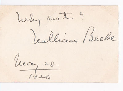 Image for AUTOGRAPH SENTIMENT SIGNED BY AMERICAN NATURALIST, ORNITHOLOGIST AND EXPLORER WILLIAM BEEBE.