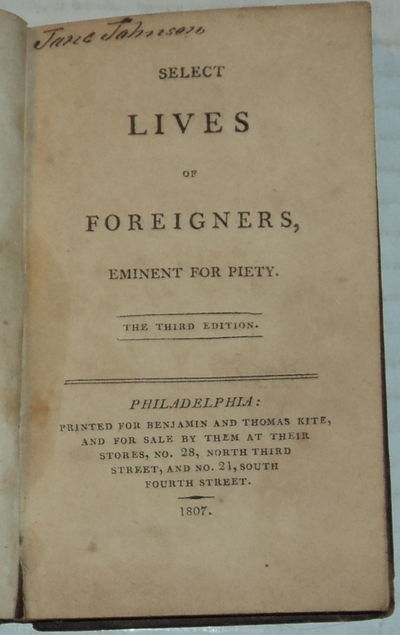 Image for SELECT LIVES OF FOREIGNERS, EMINENT FOR PIETY. The Third Edition.