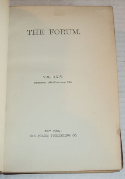 Image for THE FORUM.  VOL. XXIV. September, 1897 - February, 1898. (6 months of this periodical bound in one volume).
